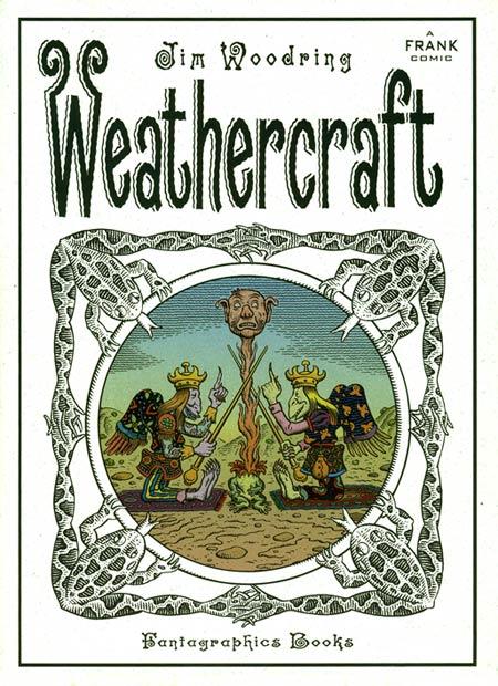 Jim Woodring's Weathercraft