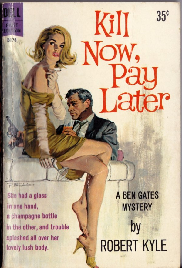 robert-mcginnis_kill-now-pay-later_ny-dell-1960