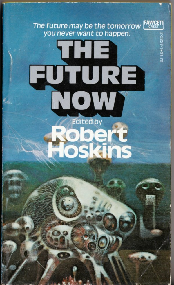 richard-powers_the-future-now_ny-fawcett-1977_front