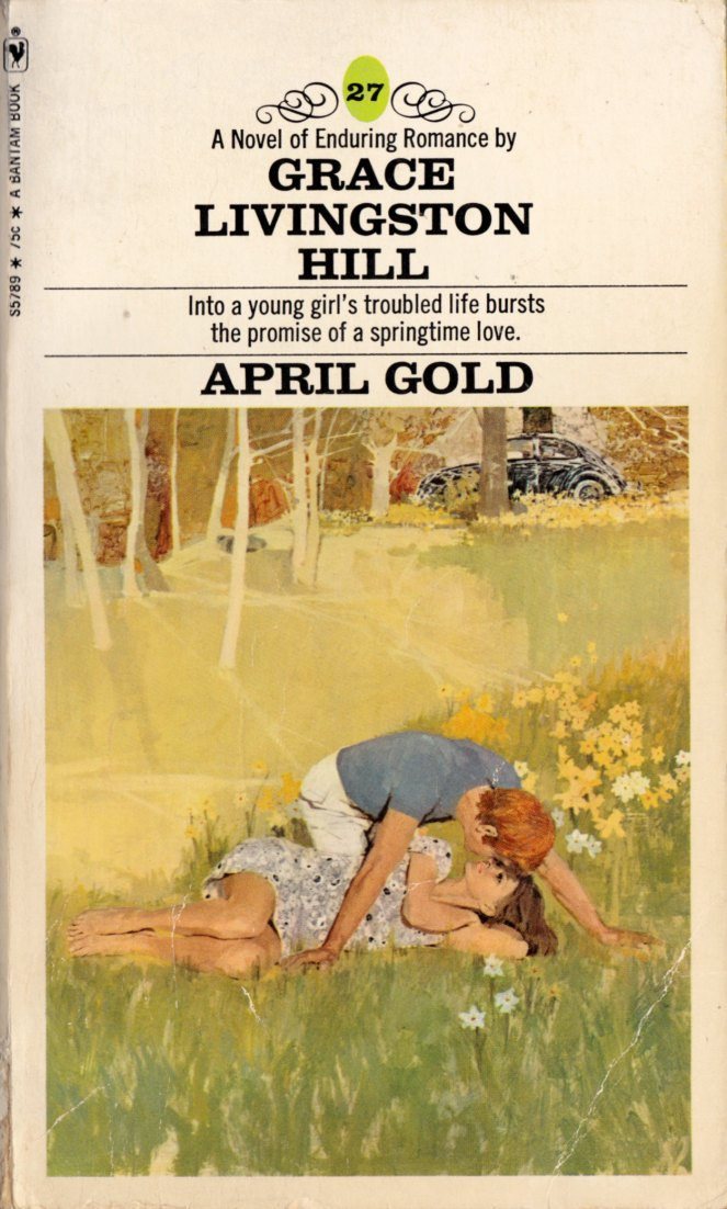 april-gold-by-grace-livingston-hill_ny-bantam-1971_s5789