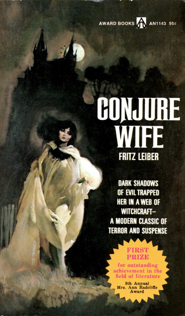 ABOVE: Fritz Leiber, Conjure Wife (NY: Award Books, 1974), with cover art by Jeffrey Jones.