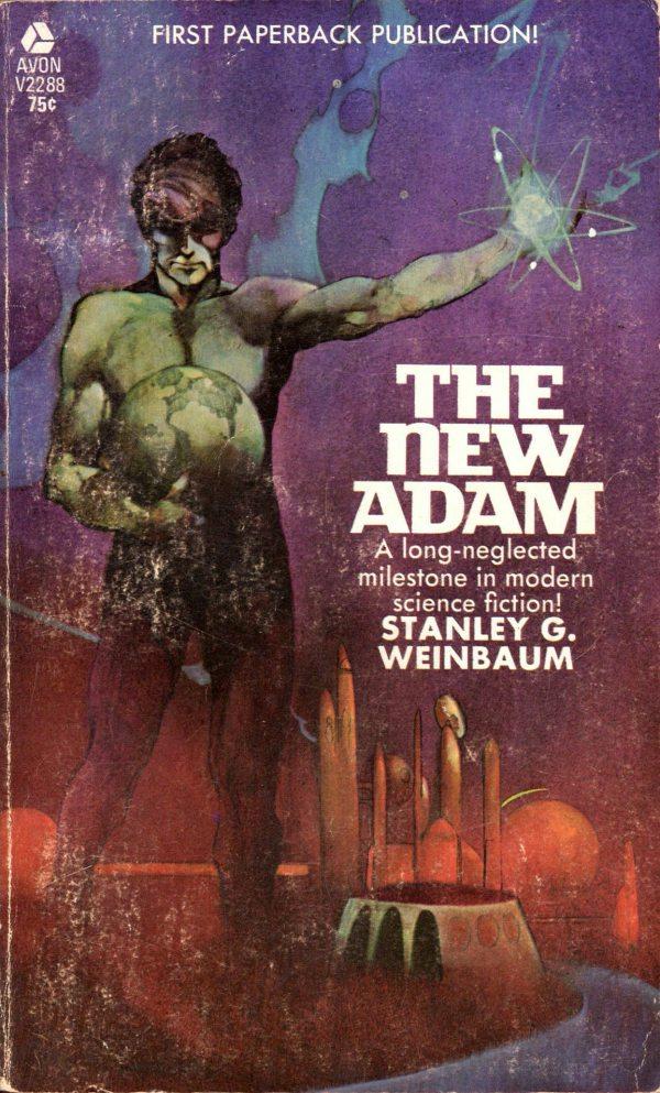 ABOVE: Stanley G. Wienbaum, The New Adam(NY: Avon, 1969), with cover art by Jeffrey Jones.