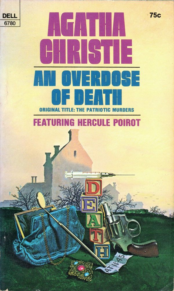 ABOVE: Agatha Christie, An Overdose of Death (NY: Dell, 1973), with cover art by William Teason.