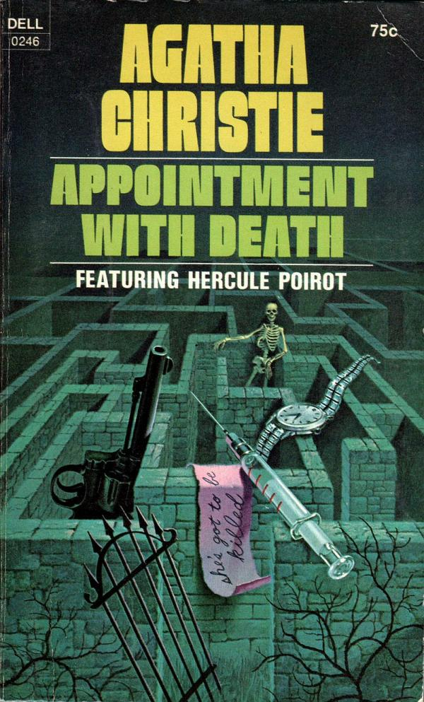 ABOVE: Agatha Christie, Appointment with Death (NY: Dell, 1971), with cover art by William Teason.