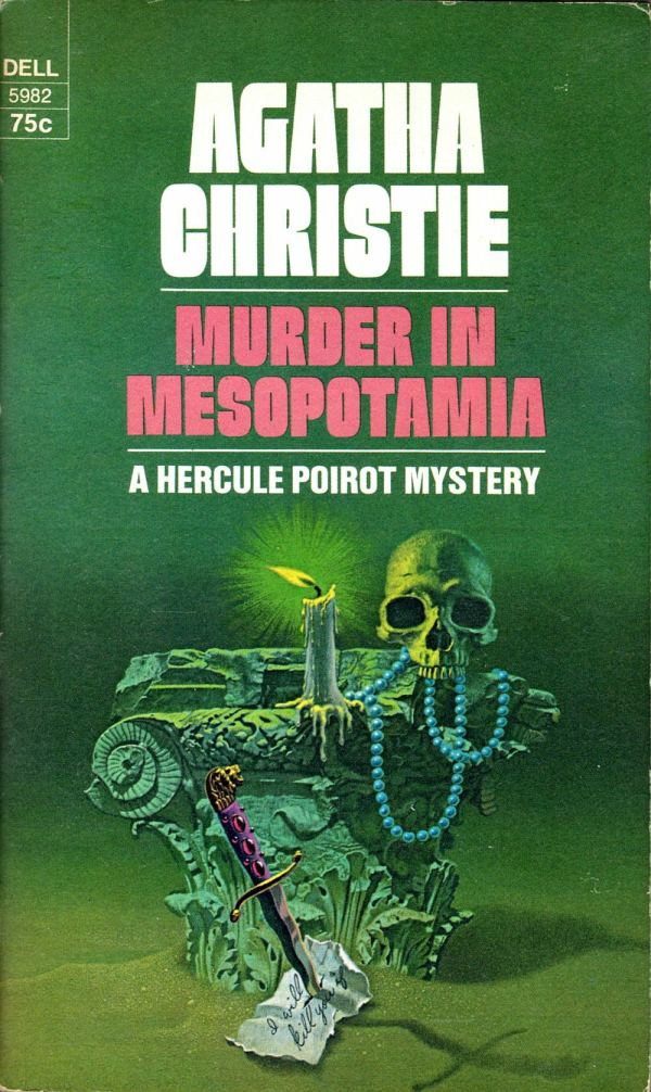 ABOVE: Agatha Christie, Murder in Mesopotamia (NY: Dell, 1973), with cover art by William Teason.