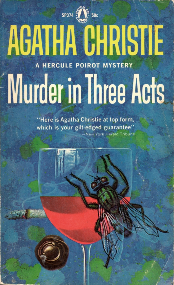 ABOVE: Agatha Christie, Murder in Three Acts (NY: Popular Library, 1934), with cover art by William Teason.