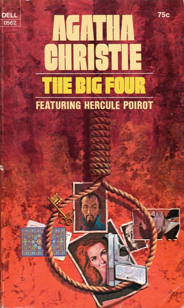 ABOVE: Agatha Christie, The Big Four (NY: Dell, 1972), with cover art by William Teason.