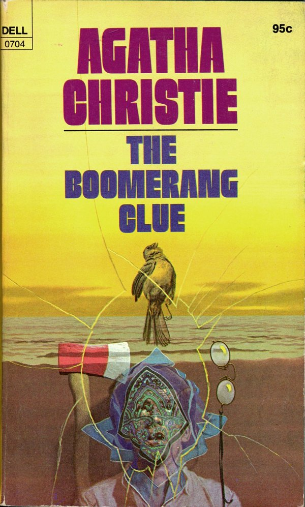 ABOVE: Agatha Christie, The Boomerang Clue (NY: Dell, 1975), with cover art by William Teason.
