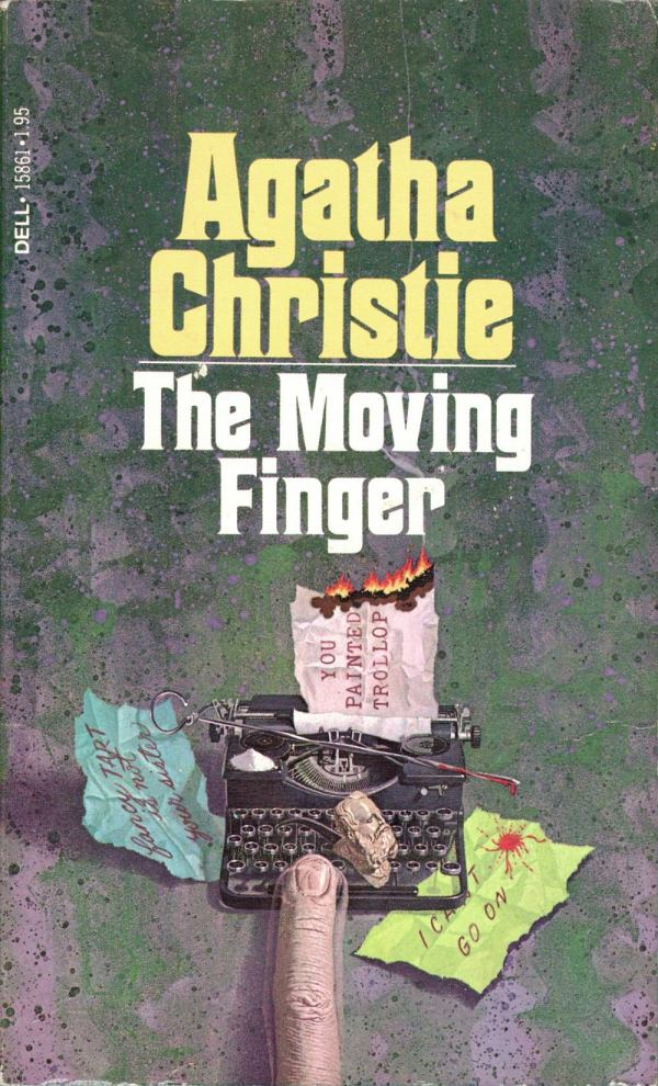 ABOVE: Agatha Christie, The Moving Finger (NY: Dell, 1979), with cover art by William Teason.