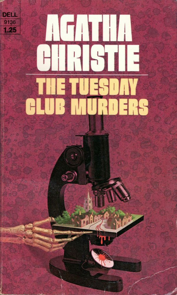 ABOVE: Agatha Christie, The Tuesday Club Murders (NY: Dell, 1975), with cover art by William Teason.