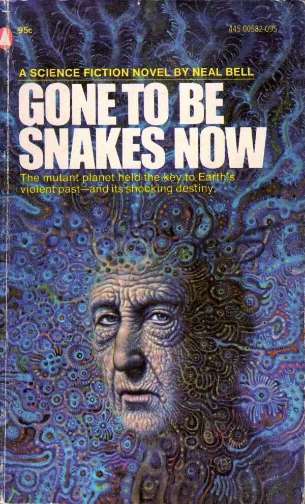 ABOVE: Neal Bell, Gone to be Snakes Now (NY: Popular Library, c.1974), with cover art by Joseph Lombardero (attrib.).