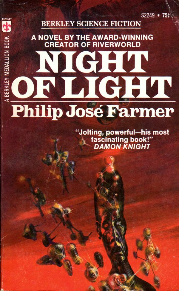 ABOVE: Philip Jose Farmer, Night of Light (NY: Berkley, 1972), with cover art by Richard Powers.