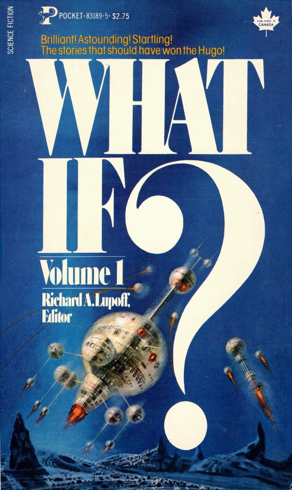 ABOVE: Richard A. Lupoff, ed., What If? Volume 1 (NY: Pocket Books, 1980), with cover art by Richard Powers.