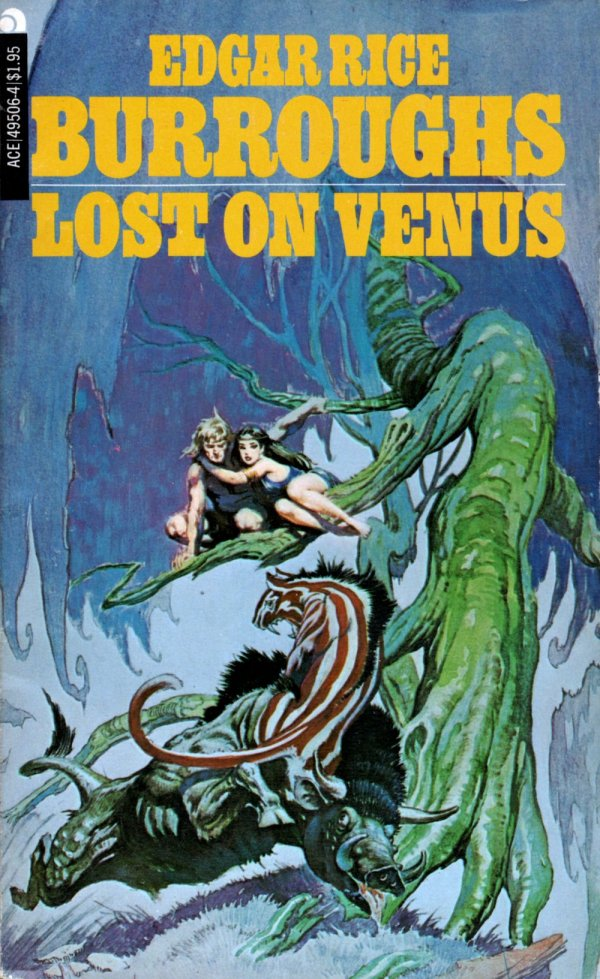 ABOVE: Edgar Rice Burroughs, Lost on Venus (NY: Ace, n.d. [c.1935]), with cover art by Frank Frazetta.